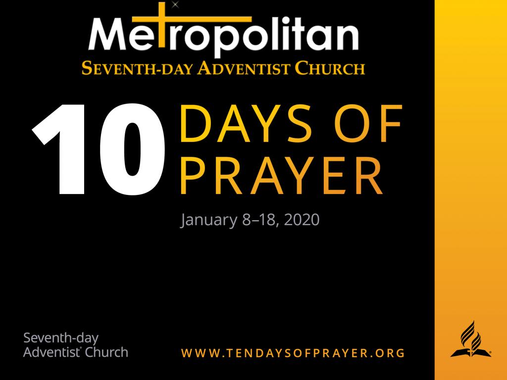 Ten Days of Prayer SDA Seventh-day Adventist Church